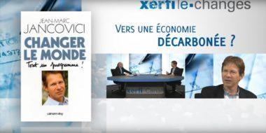 Interview de Jean-Marc Jancovici sur Xerfi Canal : Vers une économie décarbonée ?